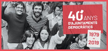 40 anys dels ajuntaments democràtics