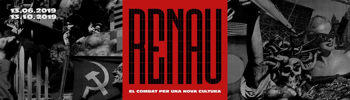 Renau. El combat per una nova cultura