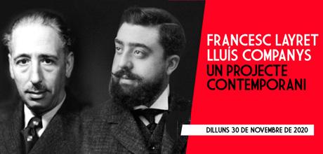 460x220 Francesc Layret i Lluís Companys, un projecte contemporani