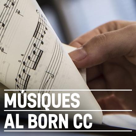 Músiques al Born