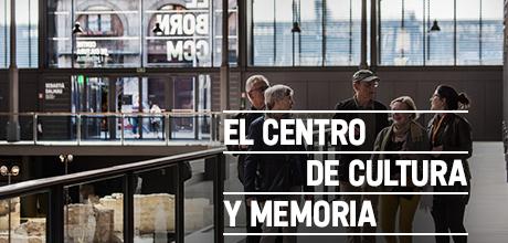 El Centro de Cultura y Memoria