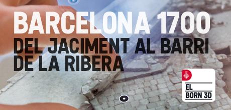 Barcelona 1700. Del jaciment al barri de la ribera
