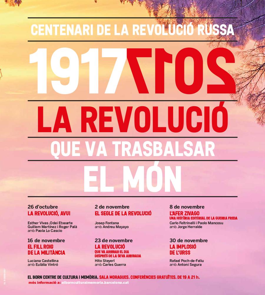Centenari de la Revolució Russa 1917/2017. La revolució que va trasbalsar el món