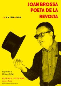 Joan Brossa. Poeta de la revolta
