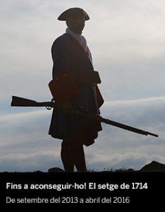Fins a aconseguir-ho! El setge de 1714 - El Born CCM