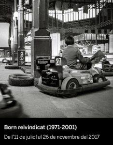 Born reivindicat (1971-2001) - El Born CCM
