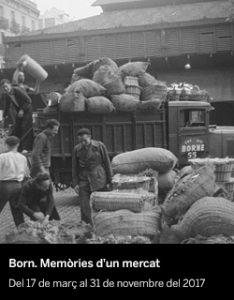 Born. Memòries d'un mercat - El Born CCM