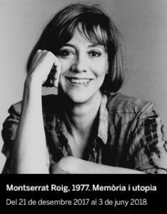 Montserrat Roig. 1977. Memòria i utopia - El Born CCM