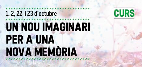 Un nou imaginari per a una nova memòria 2019-2020