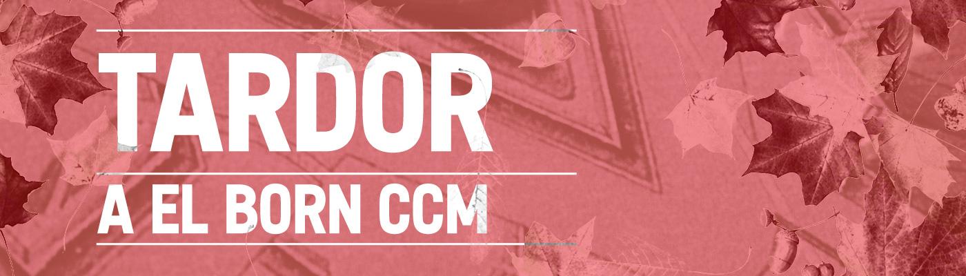 Tardor a El Born CCM