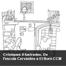 Cròniques il·lustrades - El Born CCM